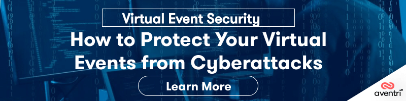 Virtual Event Security: How to Protect Your Virtual Events from Cyberattacks