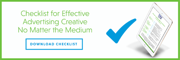 Checklist for Effective Advertising Creative No Matter the Medium