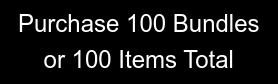 Purchase 100 Bundles