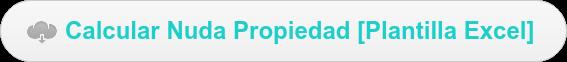 Calcular Nuda Propiedad [Plantilla Excel]