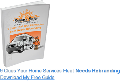 9 Clues Your Home Services Fleet Needs Rebranding Download My Free Guide