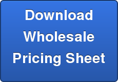 Download Wholesale Pricing Sheet