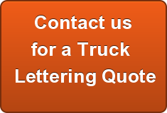 Contact us for a Truck  Lettering Quote