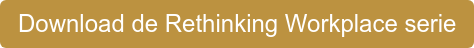 Download de Rethinking Workplace serie