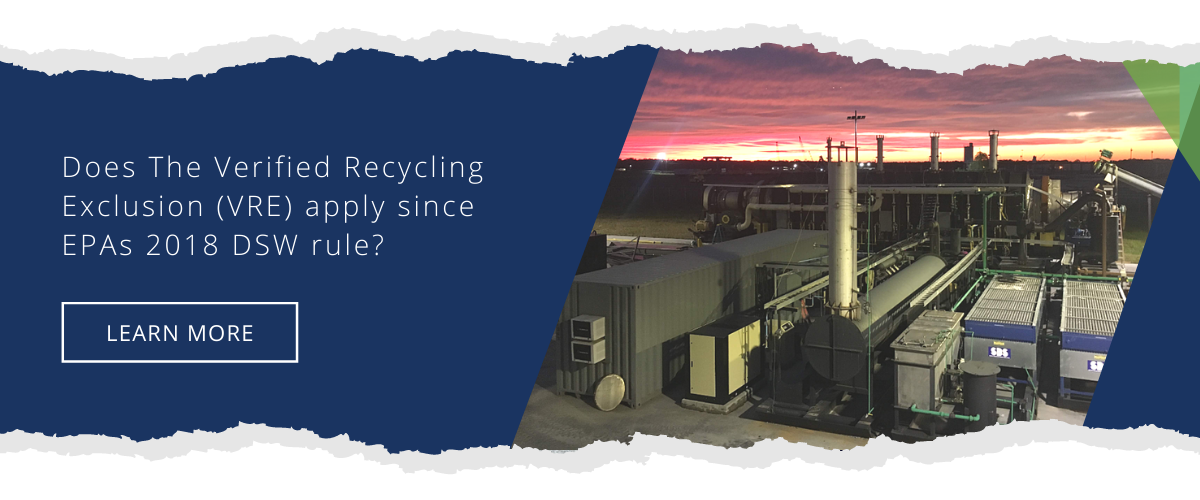 Does The Verified Recycling Exclusion (VRE) apply since EPAs 2018 DSW rule?