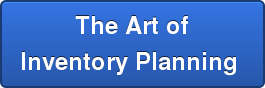 The Art of Inventory Planning
