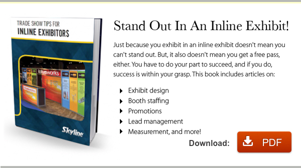 Trade show tips for inline exhibitors