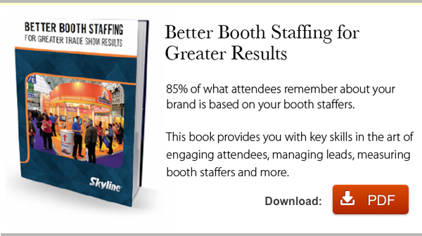 Better Booth Staffing for Greater Results