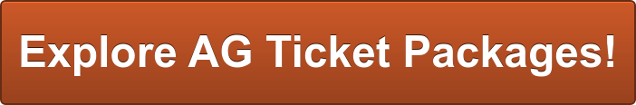 Explore AG Ticket Packages!