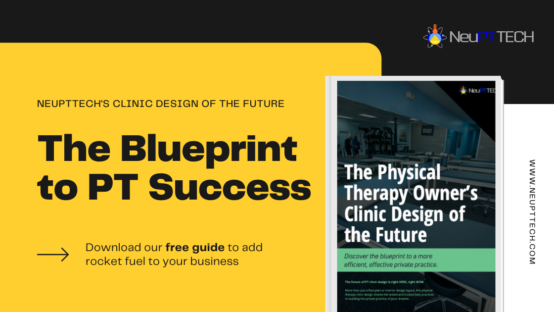 Physical Therapy Clinic Design of the Future - Free Guide