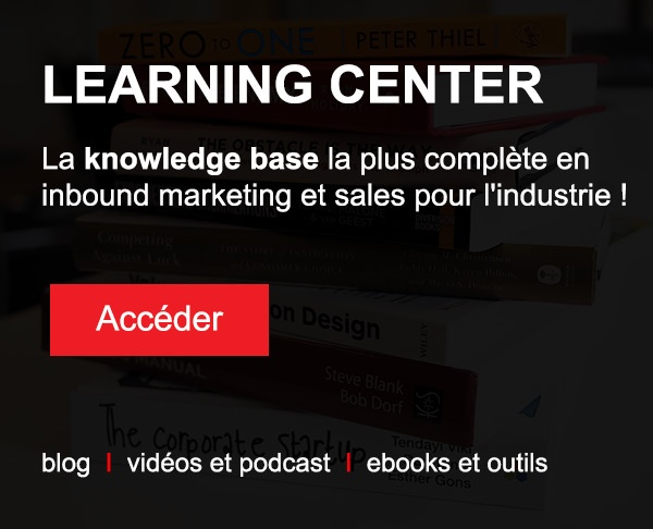 La knowledgebase la plus complète en inbound marketing et sales pour l'industrie !