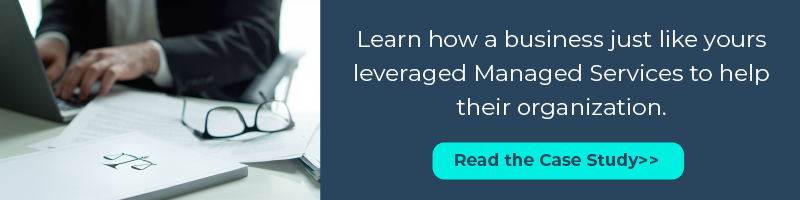 Learn how a business just like yours leveraged Managed Services to help their organization. Read The Case Study>>