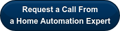 Request a Call From a Home Automation Expert