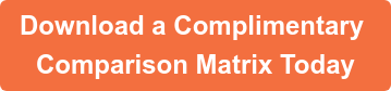 Download a Complimentary Comparison Matrix Today