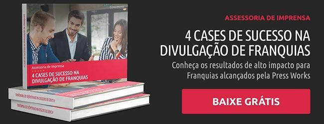 Cases de Assessoria de Imprensa para Franquias