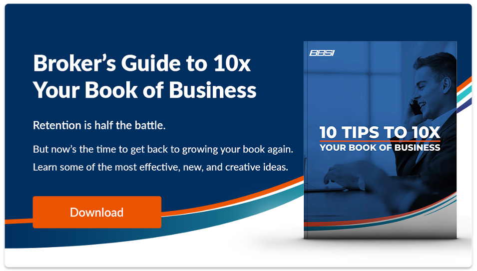 Broker's Guide to 10x Your Book of Business