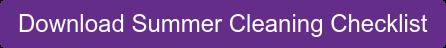 Download Summer Cleaning Checklist
