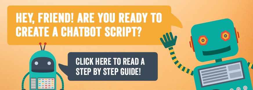 Chatbot Scripts: A Step By Step Guide
