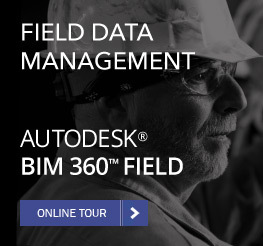 FIELD DATA MANAGEMENT - AUTODESK BIM 360 FIELD