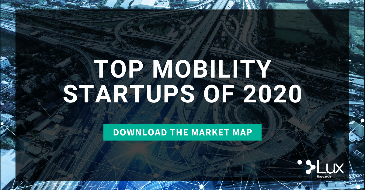 Download the Mobility Startups of 2020 Market Map from Lux Research