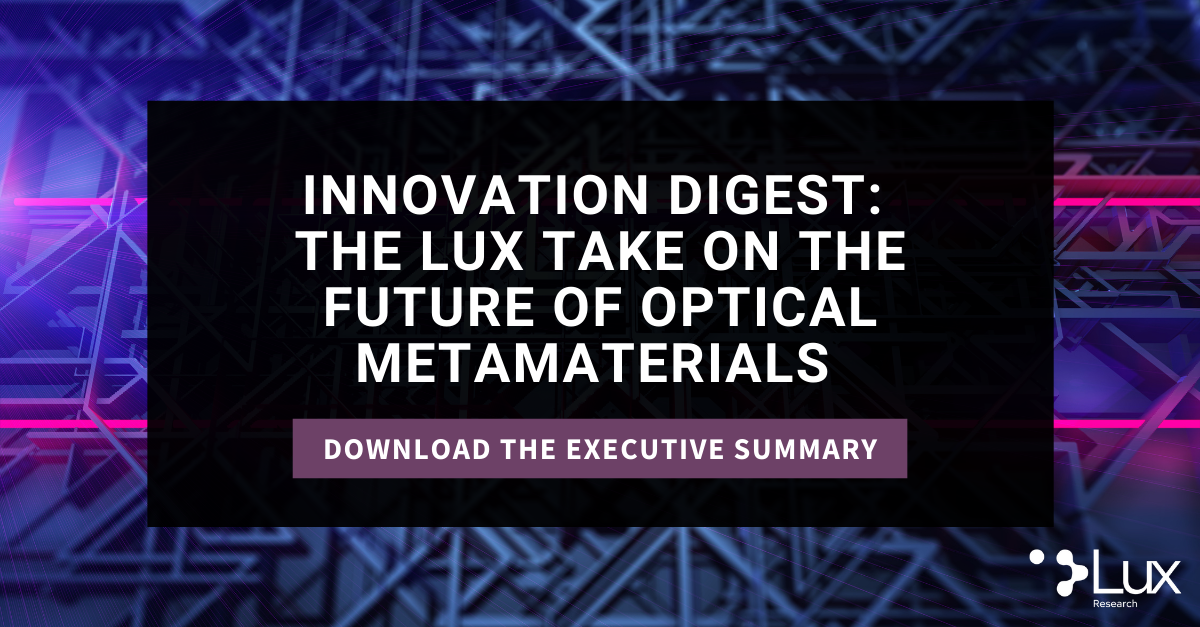 2021.06.10 Innovation Digest: The Lux Take on the Future of Optical Metamaterials Press Release