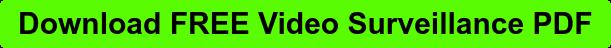 Download FREE Video Surveillance PDF