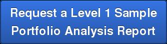 Request a Level 1 Sample Portfolio Analysis Report