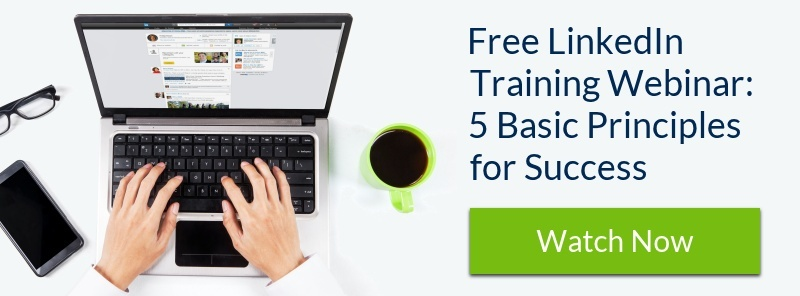 Free LinkedIn Training Webinar: Why and How to Use LinkedIn: 5 Basic Principles for Success