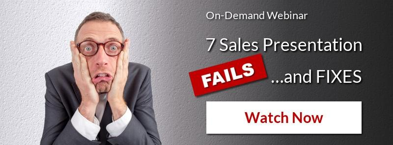 Watch On-Demand Webinar: 7 Sales Presentation Fails and Fixes