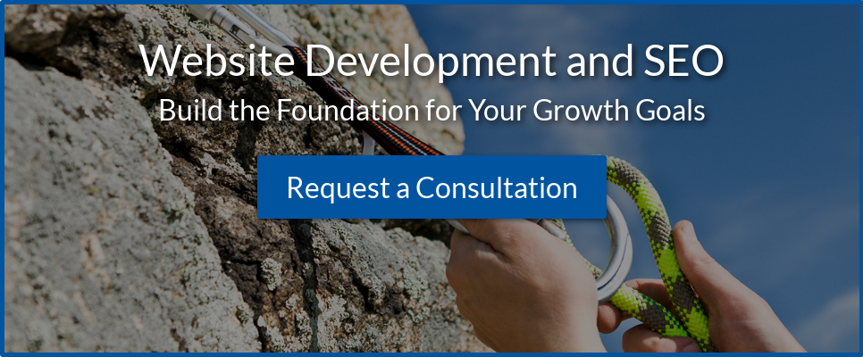 Website Development and SEO Build the Foundation for Your Growth Goals Request  a Consultation