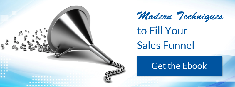 Get the Ebook: Modern Techniques to Fill Your Sales Funnel
