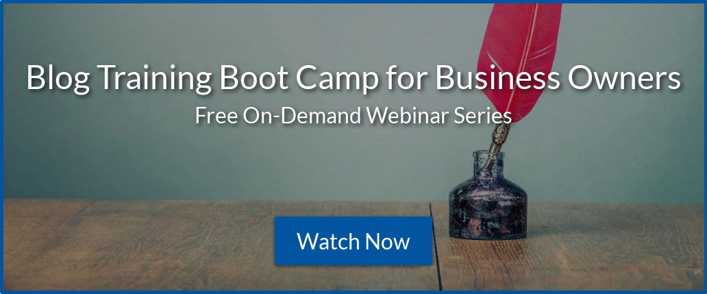 Blog Training Boot Camp for Business Owners Free On-Demand Webinar Series  Watch Now