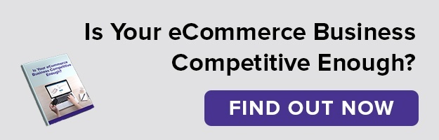 is your ecommerce business competitive enough?