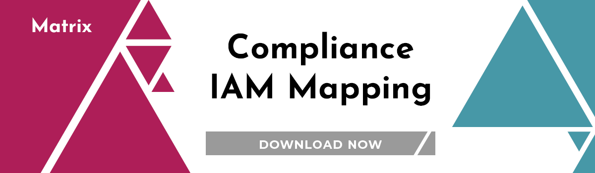 Matrix: Compliance IAM Mapping