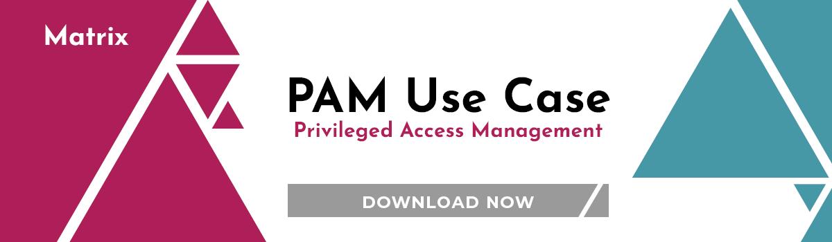 USe Case: PAM