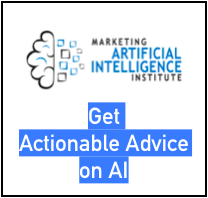 Get actionable advice on AI: https://www.marketingaiinstitute.com/subscribe-to-blog