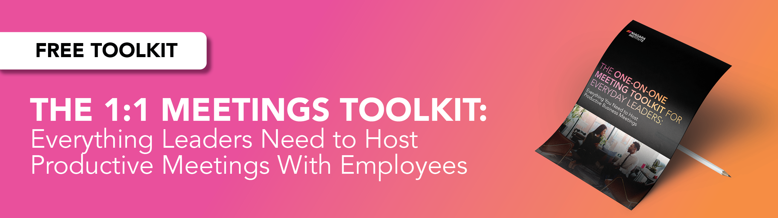 Download the free leadership toolkit for one-on-one meetings with employees