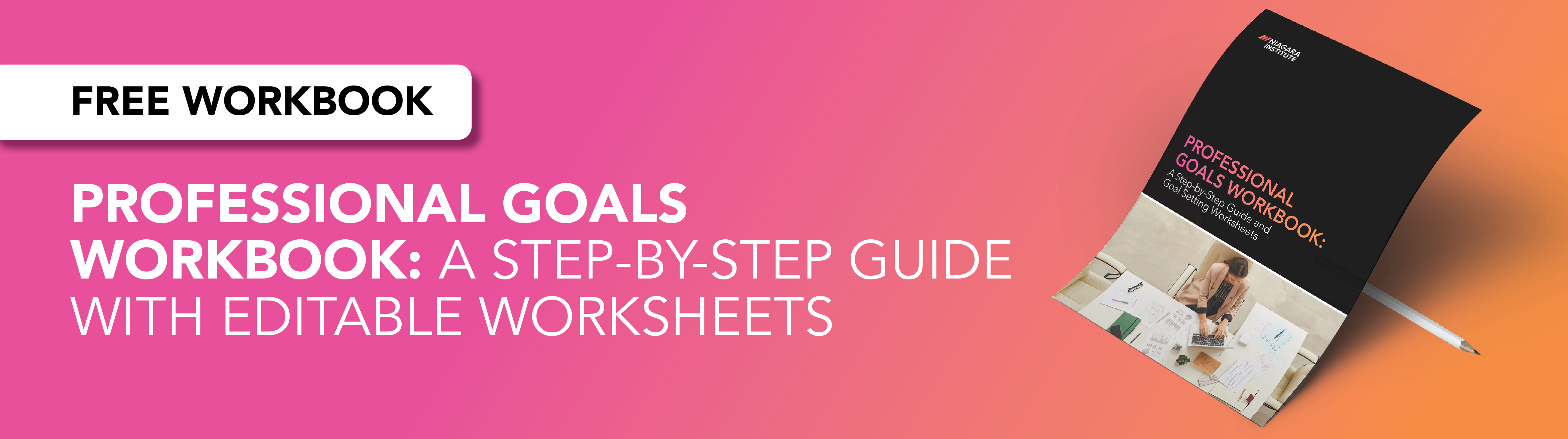 Professional Goals Workbook: A Step-by-Step Guide With Editable Worksheets