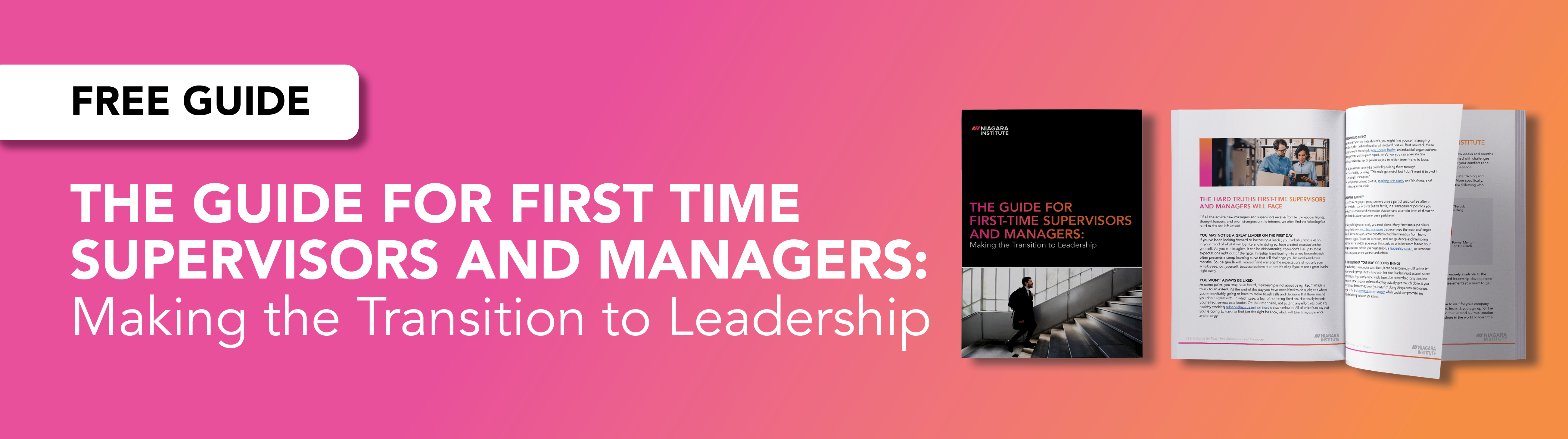 The Guide for First Time Supervisors and Managers