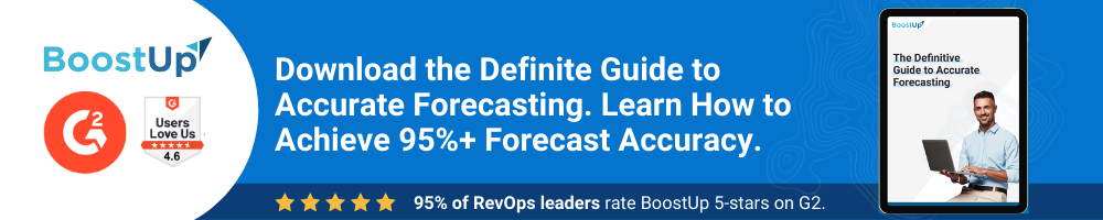 BoostUp.ai   Download the Definite Guide to Accurate Forecasting. Learn How to Achieve 95%+ Forecast Accuracy.