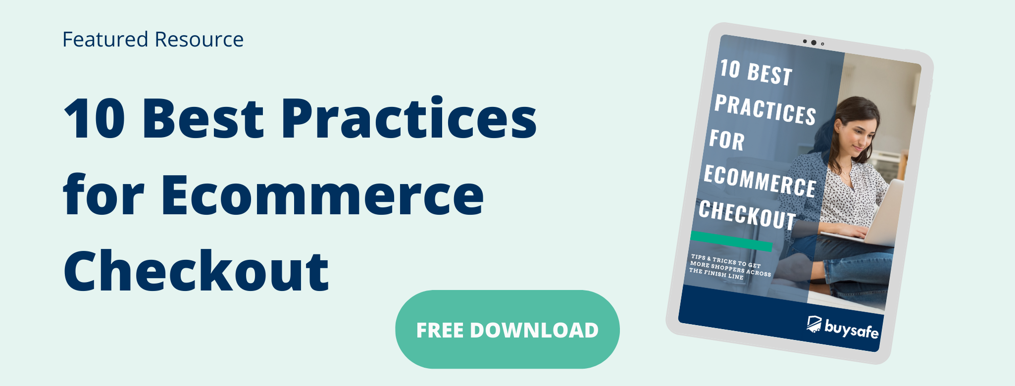 10 Best Practices for Ecommerce Checkout Featured Resource