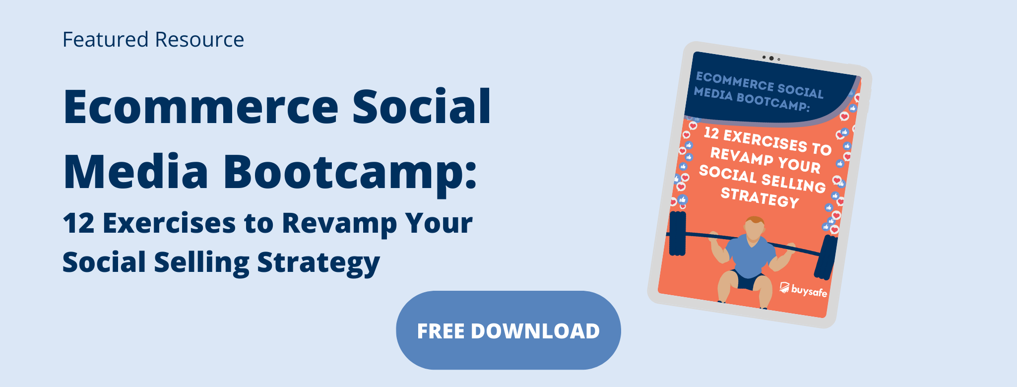 Featured resource: Ecommerce Social Media Bootcamp