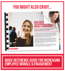 Download the Quick Reference Guide (QRG) For Increasing Employee Morale & Engagement