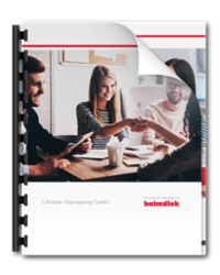 Beimdiek's Ultimate Interviewing Toolkit is the HR rep's best friend for the hiring process. Make sure you're following interview best practices across the board.