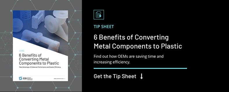 Cta-tipsheet-The Benefits of Converting Metal Components to Plastic-cta-blog