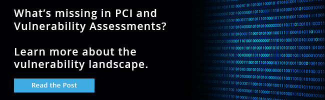 What's missing in PCI & Vulnerability Assessments?
