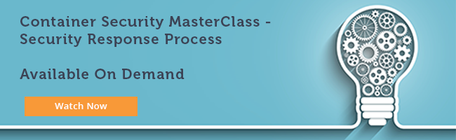 Black Duck Container Security MasterClass - Security Response Process