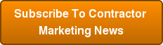 Subscribe To Contractor Marketing News