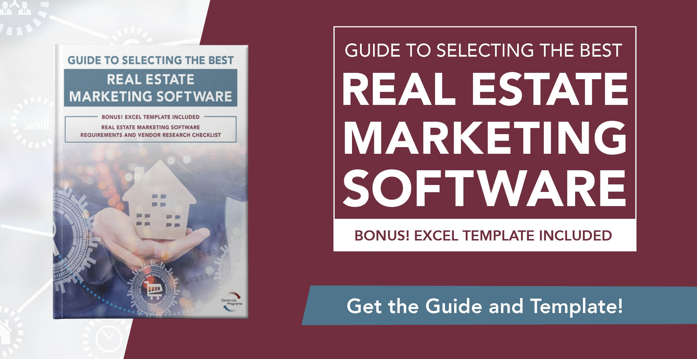 Guide To Selecting the Best Real Estate Marketing Software