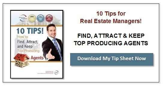 How to Find Attract Keep Top Producing Real Estate Agents